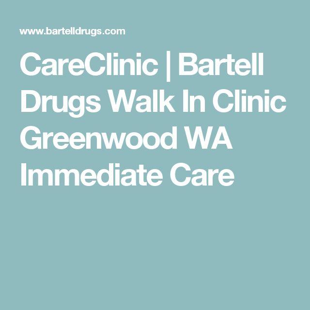 CareClinic | Bartell Drugs Walk In Clinic Greenwood WA Immediate Care