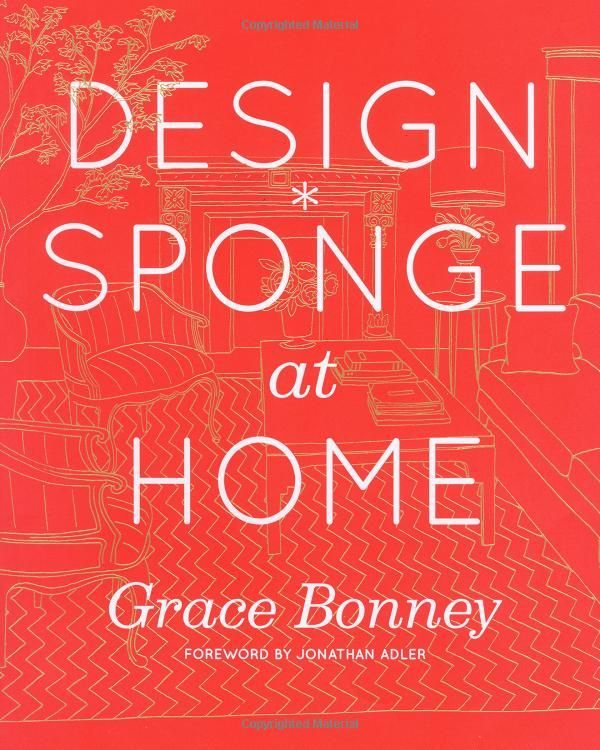 Design*Sponge at Home: A Guide to Inspiring Homes - and All the Tools You Need to Create Your Own by Grace Bonney (6-Sep-2011) Hardcover: Amazon.co.uk: Books #popularcraftstosell