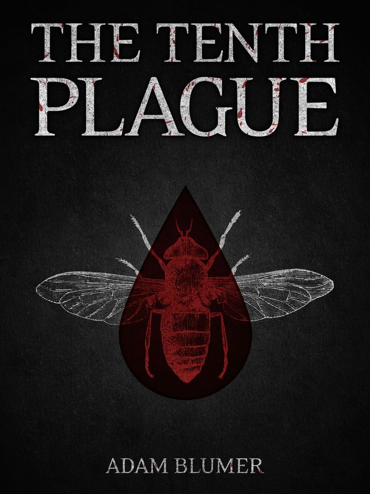 The Tenth Plague