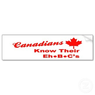 Canadians Know Their Eh B C's Bumper Stickers: C S Bumper, Bumper Stickers