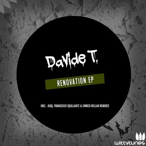 Davide T - Renovation (Francesco Squillante, Enrico Bellan Remix)