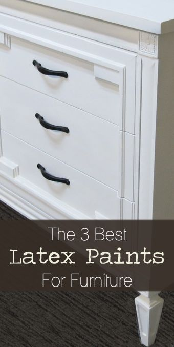 The Best Latex Paints for Furniture and Wood