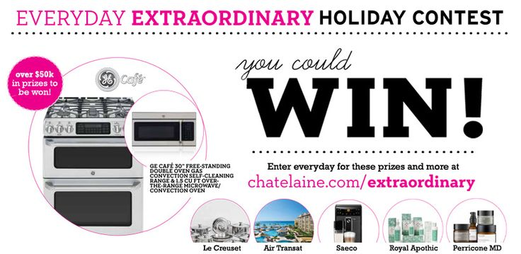 Chatelaine Everyday Extraordinary Holiday Contest - Chatelaine