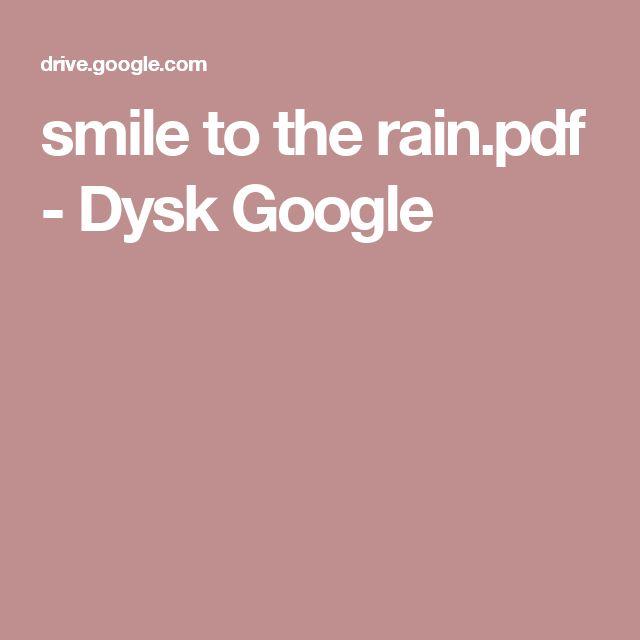 smile to the rain.pdf - Dysk Google