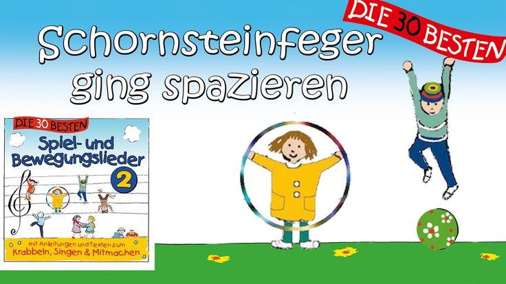 Schornsteinfeger ging spazieren - Die besten Spiel- und Bewegungslieder ...