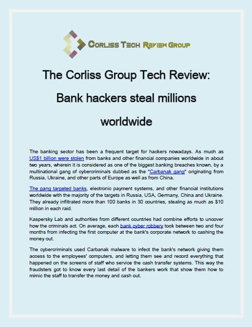 The Corliss Group Tech Review: Bank hackers steal millions worldwide