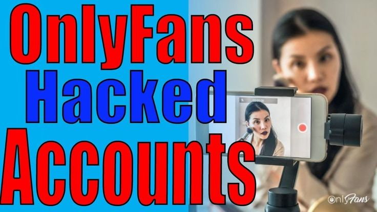 How to get onlyfans hacked premium accounts for free