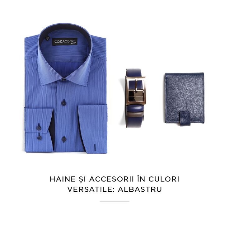 Culoarea e o parte importantă a stilului de sezon cald. Începem cu o nuanță elegantă, sofisticată, care te face remarcat - albastru! (Cămașă, curea și portofel din noua colecție Cozacone)