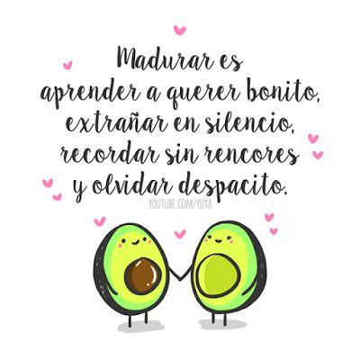 Frases Bonitas Para Facebook: Madurar Es... | Imagenes Con Frases