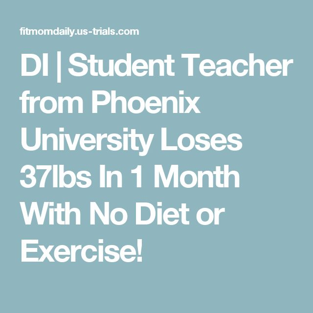 DI | Student Teacher from Phoenix University Loses 37lbs In 1 Month With No Diet or Exercise!