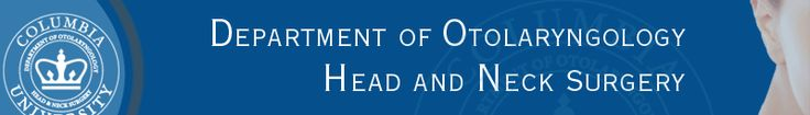 Department of Otolaryngology/Head and Neck Surgery at Columbia University