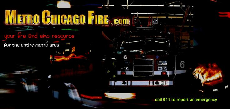 fire news, chicago fire department, cfd history, chicago fire, chicago metro, chicago, cook county, lake county, dupage county, will county, kane county, kendall county, mchenry county,chicago firefighters, 5-11 club, radio lingo, incident news, store, old school, live dispatch, mabas, fire news, chicago fire department, cfd history, chicago fire, chicago metro, chicago, cook county, lake county, dupage county, will county, kane county, kendall county, mchenry county,chicago firefighters…