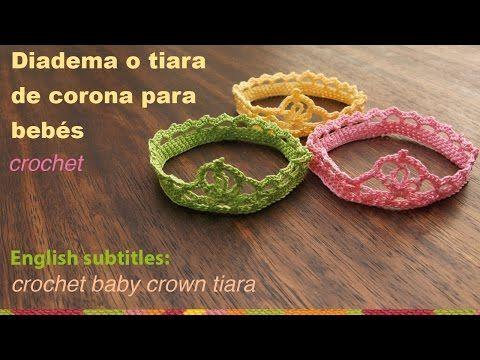 Diadema o tiara de corona tejida a crochet para bebés / English subtitles: crochet baby crown tiara - YouTube