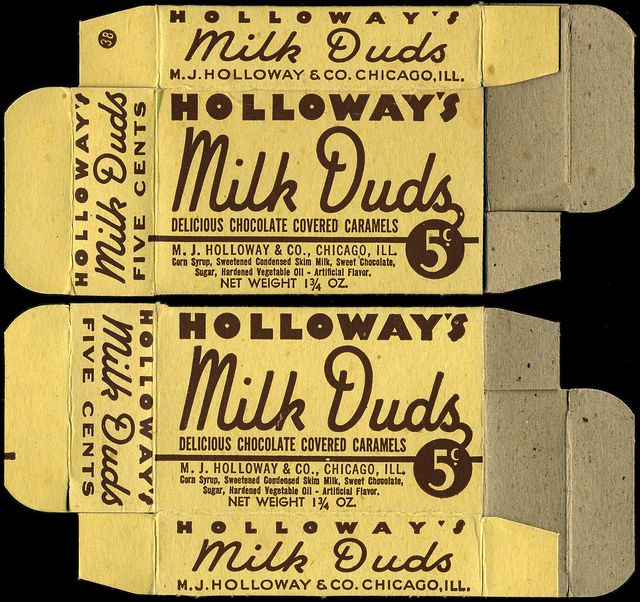 Holloway's  Milk Duds - candy box - 1930s 1940s - They were once caramels coated in real milk chocolate but now the caramel is coated in a confectionery coating made from cocoa and vegetable oil.
