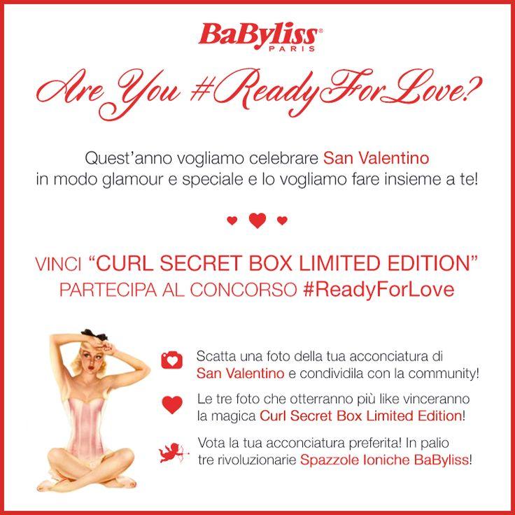 Are you #ReadyForLove? La campagna BaByliss per festeggiare San Valentino