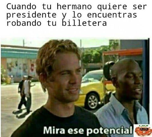 Primeros pasos para ser presidente... Mira ese potencial Para más imágenes graciosas visita: https://www.Huevadas.net #meme #humor #chistes #viral #amor #huevadasnet