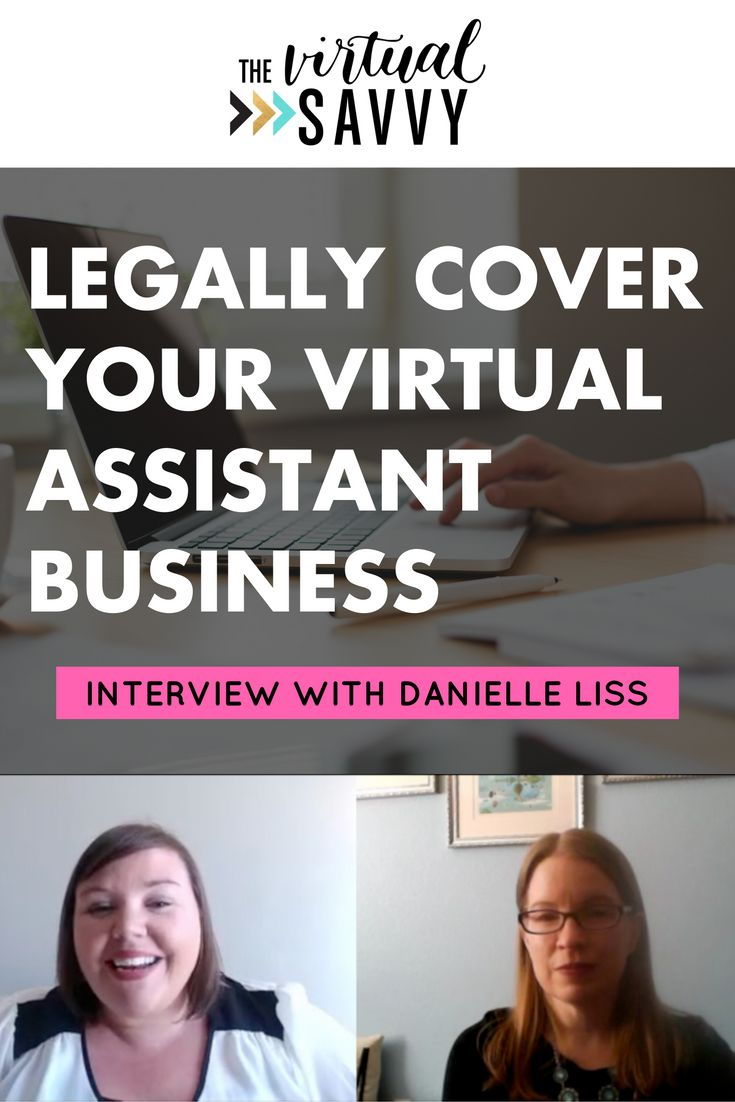 How to legally cover your Virtual Assistant business so you're prepared for anything that may come in the future.