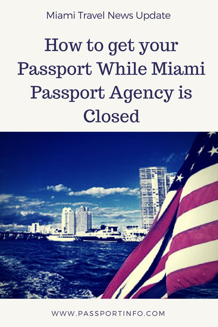 Travel Report: Miami Passport Agency Temporarily Closed Due to Flood.  This is what folks in Miami can do about their Passport applications