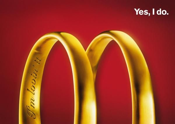 "Mc Donalds Ad - [this is kinda weird. Not sure that the connection between I'm lovin' It and Yes I do is a relatable one. It's not really a stretch but is still kinda awkward for me. I guess it's an extension of ""lovin it""]"