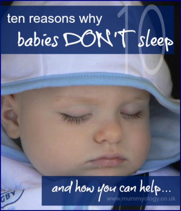 10 Reasons Why Babies Don't Sleep.... GREAT post