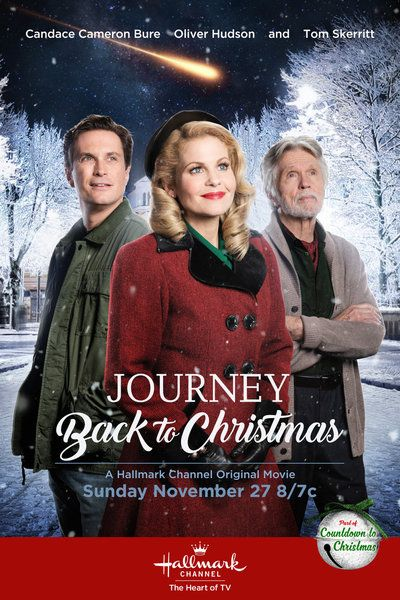 "Its a Wonderful Movie - Your Guide to Family Movies on TV: 'Journey Back to Christmas' - a Hallmark Channel Original ""Countdown to Christmas"" Movie starring Candace Cameron Bure & Oliver Hudson!"