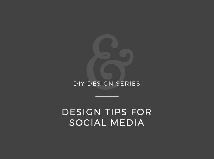 DIY Design: Social Media Design Tips