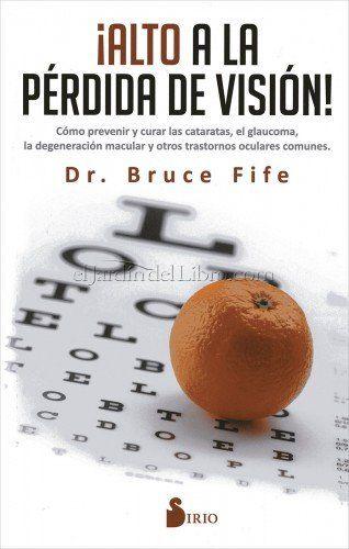 ¡Alto a la Pérdida de Visión! Bruce Fife