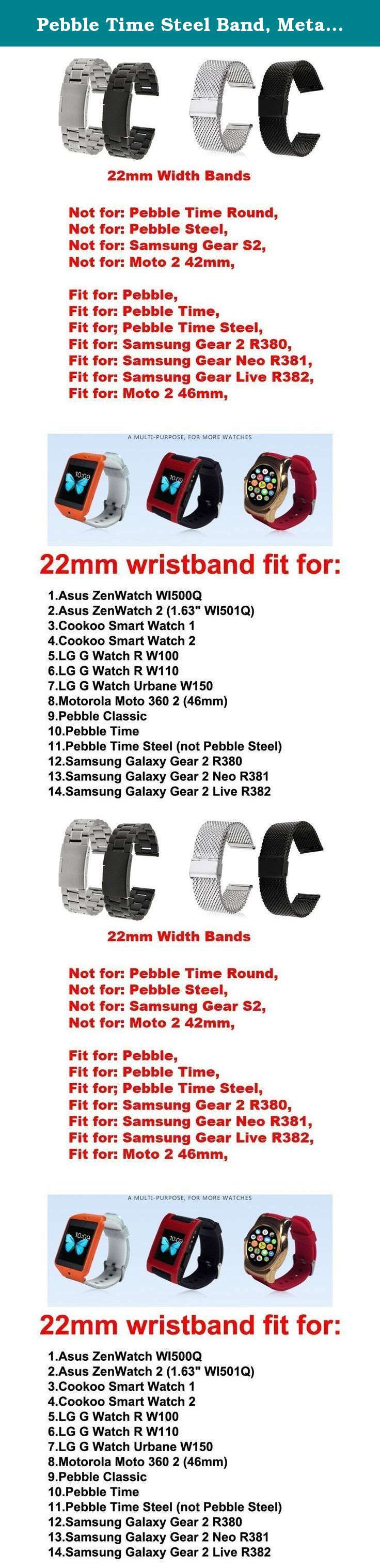 Pebble Time Steel Band, Metal, Replacement Stainless Steel Watch Strap for Pebble Time Steel (NOT Pebble Steel) Smart Watch /No Watch - 5zhuGolden. Metal Watchband/ Stainless Steel Strap fits for (Pebble Time Steel) Smart Watch, Please NOTE: Not Pebble Steel With Prefect workmanship, fashion design, comfortable feeling, stylish look, giving you noble wearing experience, easy to use, come with a set of tools Easy to install and remove; Width: 22mm; Length adjustable length; Best metal…