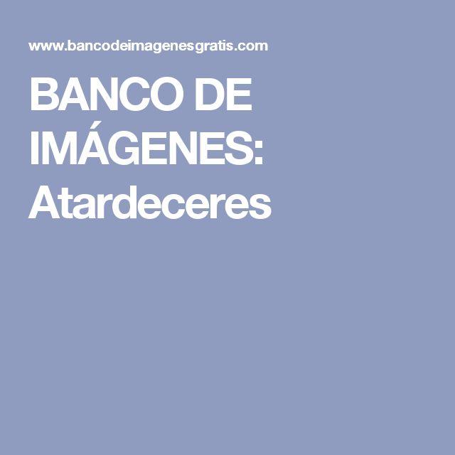BANCO DE IMÁGENES: Atardeceres