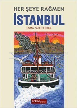 Her Şeye Rağmen İstanbul