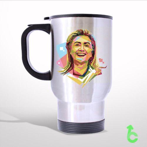 Sell Hilary Clinton Geometric Color Portrait Art Travel Mug