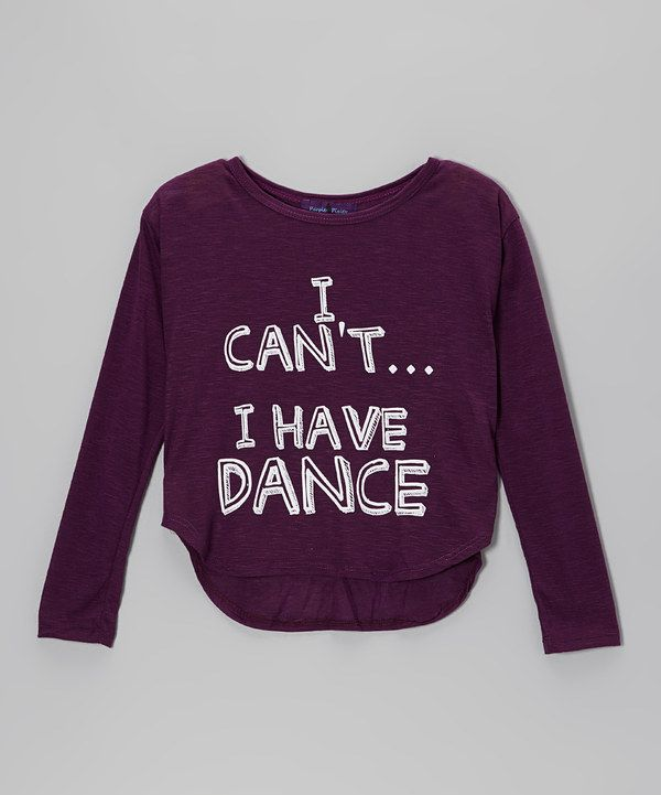 Take a look at this Eggplant 'I Can't...I Have Dance' Hi-Low Tee on zulily today!