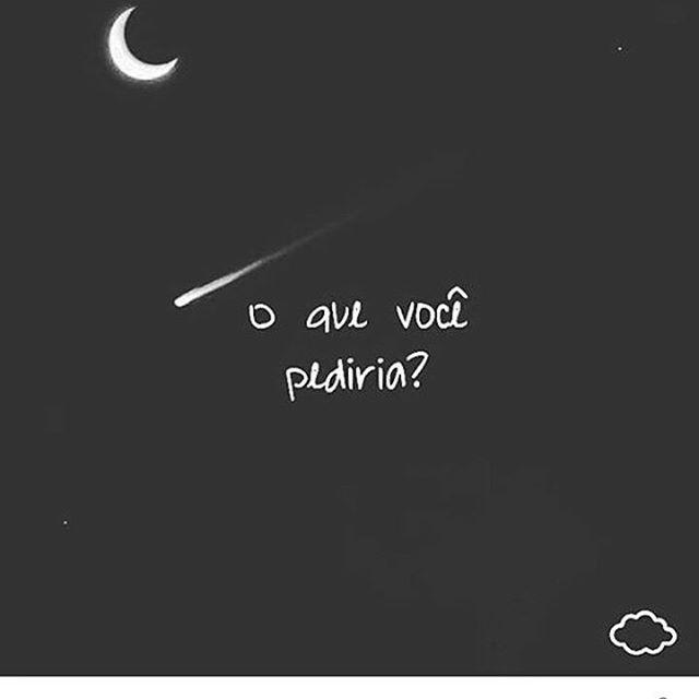 Se estrelas cadentes fossem mágicas ficava toda noite esperando-as correr pelos céus!!! Mas quando as vejo faço meu desejo. Vai que cola?!?! #desejos  #wish #makeawish #vida #lendas #superticoes #estrelascadentes #stars