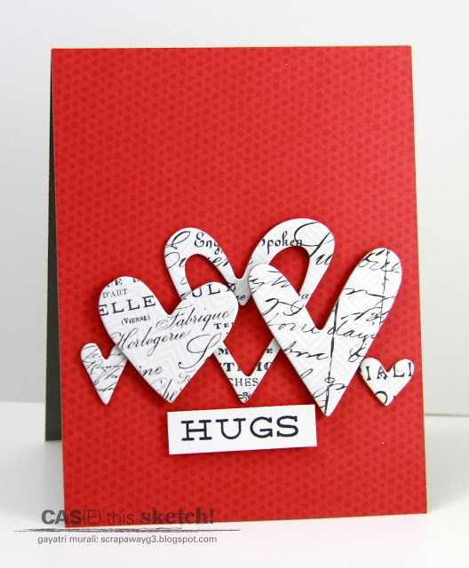 Handmade by CAS(E) this Sketch Challenge . luv the deep red base card . montage of hearts die cut from white patterned paper with script .