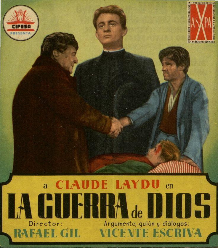 344.     Guerra de Dios, La. Dirigida por Rafael Gil. San Sebastián: Talleres Offset, [1953]. #ProgramasdeMano #BbtkULL #CineEspañol #DiadelLibro2014