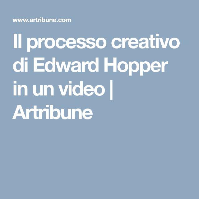 Il processo creativo di Edward Hopper in un video | Artribune