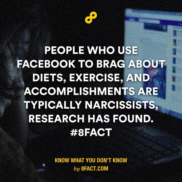 People who use Facebook to brag about diets, exercise, and accomplishments are typically narcissists.