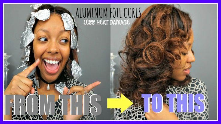 HOW TO Do Aluminum Foil Curls for LESS HEAT DAMAGE