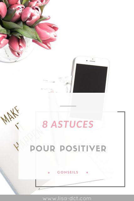 8 astuces pour positiver