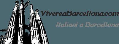 Vivere a Barcellona. Info e news per italiani a Barcellona.