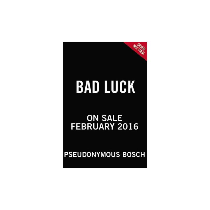 pseudonymous bosch real name. bad luck : includes pdf of illustrations (unabridged) (cd/spoken word) (pseudonymous bosch) pseudonymous bosch real name
