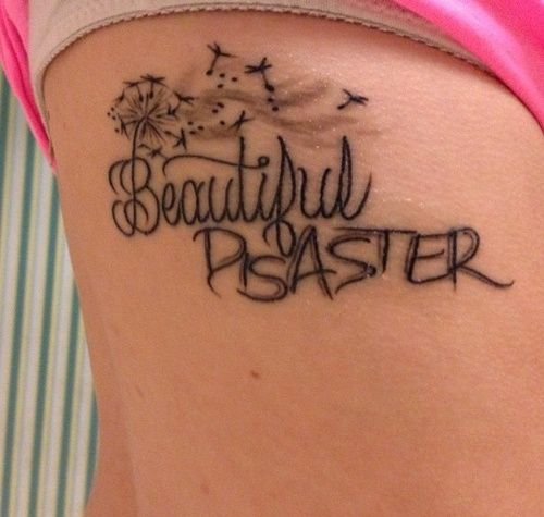 Tattoo | Beautiful Disaster | Pinterest