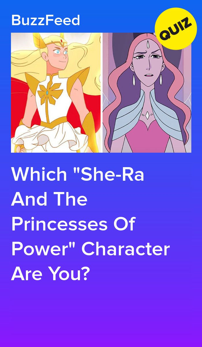 Which She Ra And The Princesses Of Power Character Are You