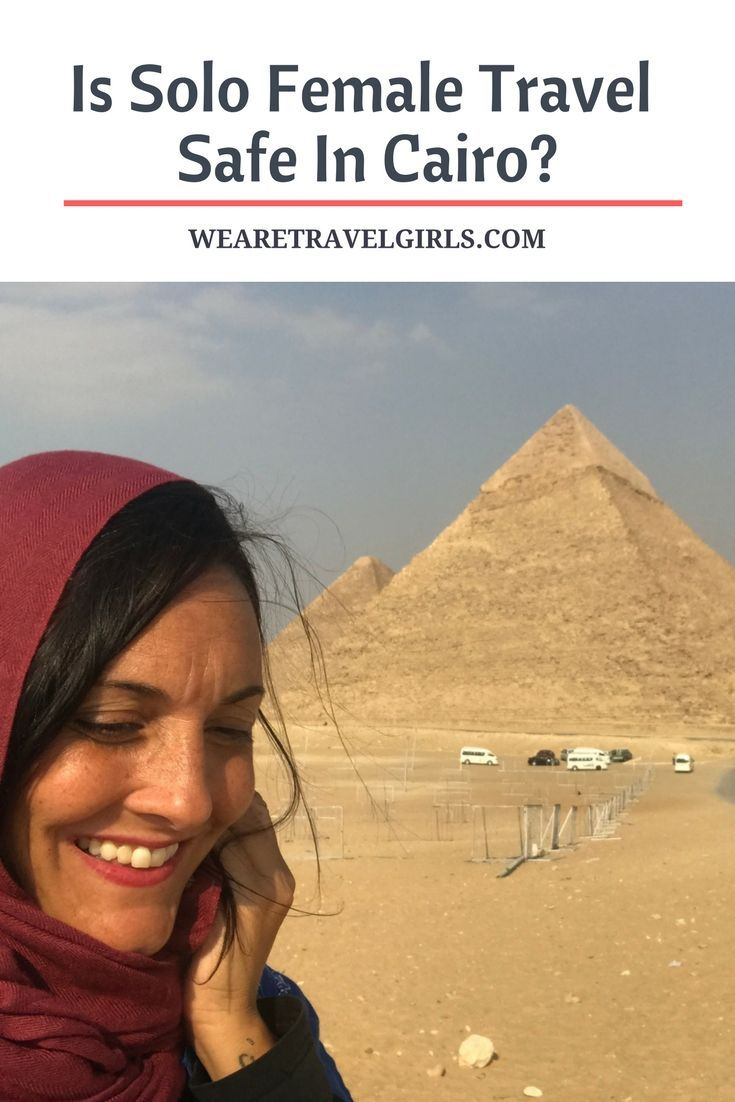 IS SOLO FEMALE TRAVEL SAFE IN CAIRO? In recent years, media reports discouraged travelers visiting Egypt, especially American female solo travelers. In this post Melissa shares her dream of visiting Egypt and how she made that dream a reality, when she traveled to Cairo, solo. By Melissa Rondeau for http://WeAreTravelGirls.com
