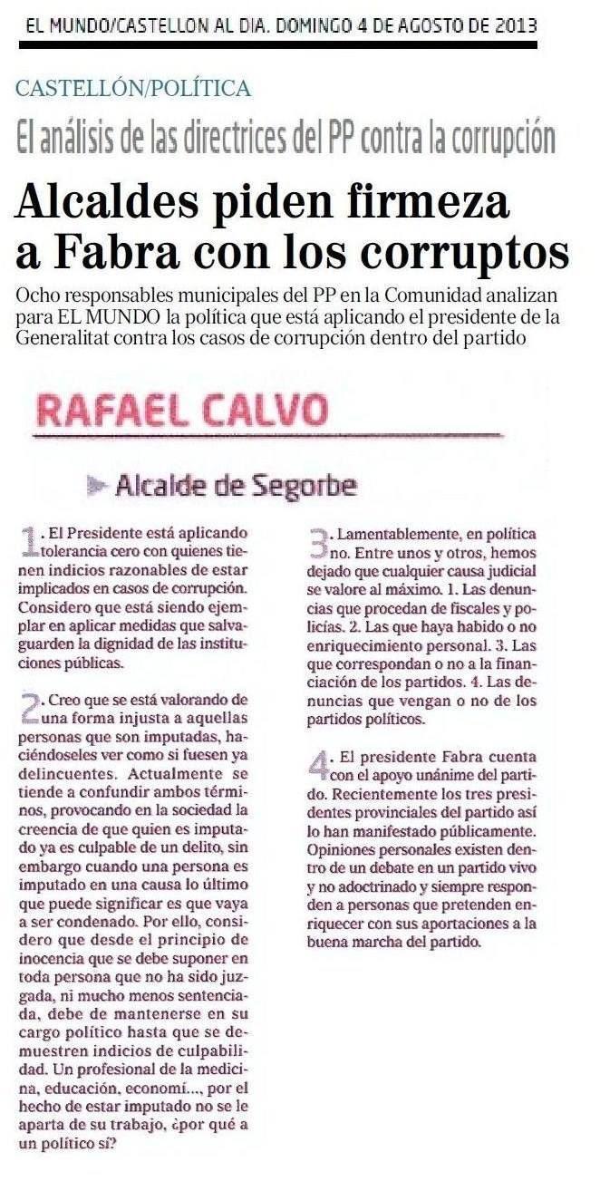 El alcalde de Segorbe participa en el análisis de la política que está aplicando el presidente de la Generalitat contra los casos de corrupción dentro del PP