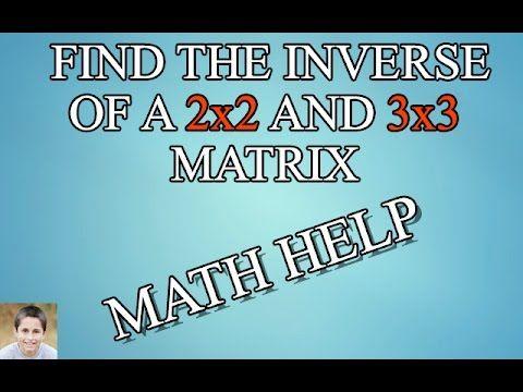 Math Help   FIND THE INVERSE OF A 2x2 MATRIX   Caleb Landon