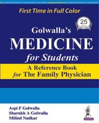 Golwalla?s Medicine for Students (A Reference Book for the Family Physician)
