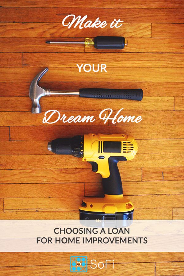 Personal Loan Or Home Equity Loan For Home Improvements Sofi Home Equity Loan Home Equity Home Improvement Loans
