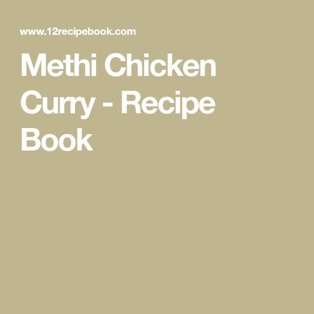 Methi Chicken Curry - Recipe Book