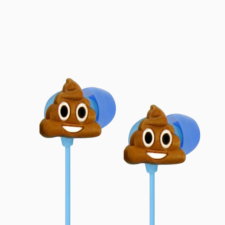 These earbuds are not just for the days when you feel like poop! You can make an unforgettable first impression or bring some smiles across your best friend's face by wearing these earbuds that will a